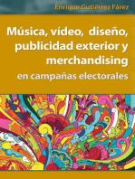Música, vídeo, diseño, publicidad exterior y merchandising en campañas electorales