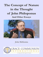 The Concept of Nature in the Thought of John Philoponus And Other Essays