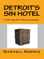 Detroit's Sin Hotel