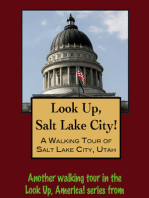 Look Up, Salt Lake City! A Walking Tour of Salt Lake City, Utah