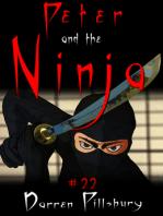 Peter And The Ninja (Story #22)