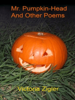 Mr. Pumpkin-Head And Other Poems