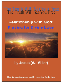 Relationship with God: Praying for Divine Love