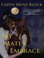 My Mate's Embrace, Siberian Volkov Series #3