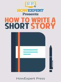 How To Write a Short Story: Your Step-By-Step Guide To Writing a Short Story