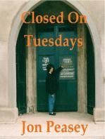 Closed On Tuesdays