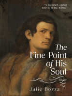 The Fine Point of His Soul