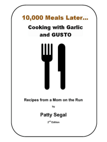10,000 Meals Later, Cooking with Garlic and Gusto