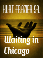 Waiting in Chicago
