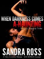 When Darkness Comes A-Haunting