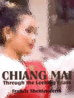 Chiang Mai Through The Looking Glass