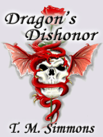 Dragon's Dishonor, A Short Story
