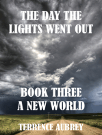 A New World Book 3. The Day the Lights went Out