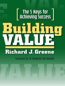Building Value: The 5 Keys for Achieving Success