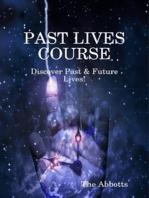 Past Lives Course