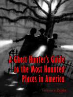 A Ghost Hunter's Guide to the Most Haunted Places in America