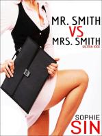 Mr. Smith VS Mrs. Smith