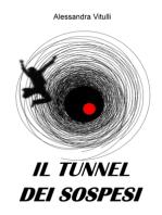 Il tunnel dei sospesi