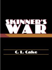 Skinner's War