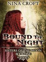 Bound to Night