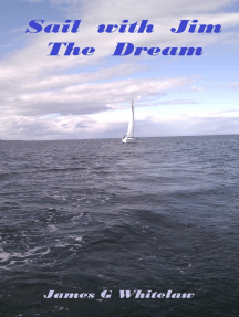 Sail with Jim: The Dream