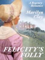 Felicity's Folly