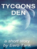 Tycoon's Den