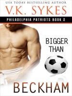 Bigger Than Beckham