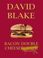 Bacon Double Cheesemurder