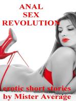 Anal Sex Revolution