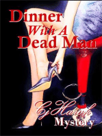 Dinner With A Dead Man