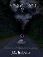 A Werewolf's Moon, The Council, Book 2