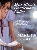 Miss Eliza's Gentleman Caller