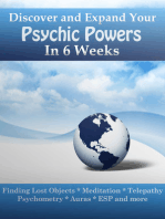Discover and Expand Your Psychic Powers in 6 Weeks