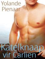 Katelknaap vir Carlien (Afrikaans Edition)
