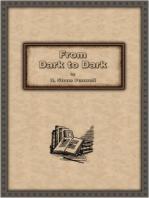 From Dark to Dark