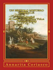 Un piccolo Mistero Mortale - Le indagini di Lady Costantine Vol.2 (Torino 1806)