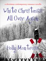 White Christmas All Over Again