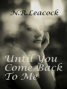 Until You Come Back To Me