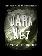Enter the Dark Net