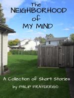 The Neighborhood of My Mind