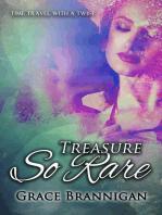 Treasure So Rare