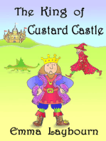 The King of Custard Castle