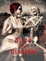 Blood and Mistletoe