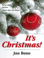 It's Christmas! Forty-eight Stories and Three One-act Plays