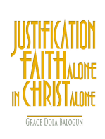 Justification By Faith Alone In Christ Alone