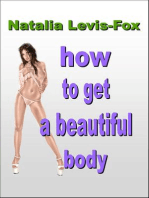 How To Get A Beautiful Body