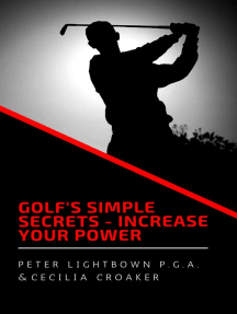 Golf's Simple Secrets: Increase Your Power