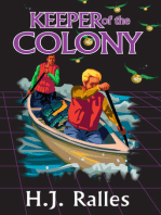 Keeper of the Colony, Book 4 of the Keeper Series