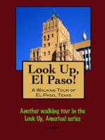 Look Up, El Paso! A Walking Tour of El Paso, Texas